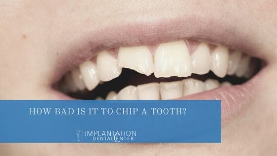 How bad is it to chip a tooth_